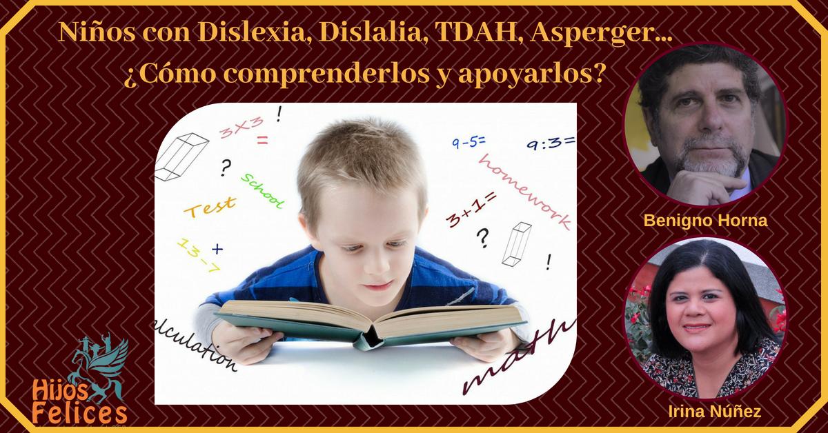 Niños con Dislexia, Dislalia, TDHA, Asperger